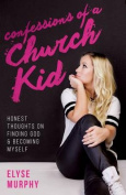 Confessions of a Church Kid