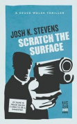 Scratch the Surface