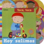 Hoy Salimos (Toca Toca) [Spanish]