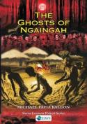 The Ghosts of Ngaingah