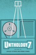 Unthology 7