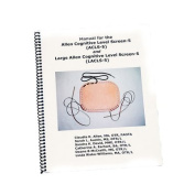 Manual for the Allen Cognitive Level Screen-5 and Large Cognitive Level Screen-5