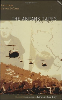 Vietnam Chronicles: The Abrams Tapes, 1968-1972 (Modern Southeast Asia Series)