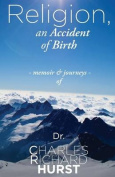 Religion, an Accident of Birth
