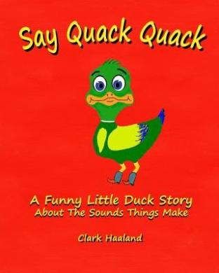 Say Quack Quack