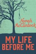 My Life Before Me (Secrets
