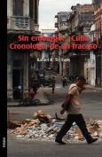 Sin Embargo... Cuba. Cronologia de Un Fracaso [Spanish]