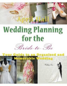 Wedding Planning for the Bride-To-Be [Large Print]