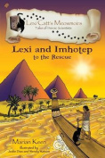 Lexi and Imhotep to the Rescue