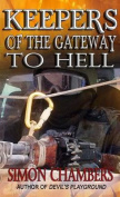 Keepers of the Gateway to Hell