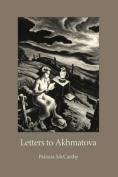 Letters to Akhmatova
