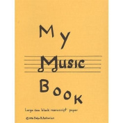 My Music Book - Manuscript Paper Book by Evelyn Avsharian