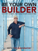 Be Your Own Builder