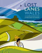 Lost Lanes Wales