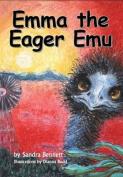Emma the Eager Emu