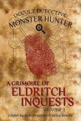 Occult Detective Monster Hunter