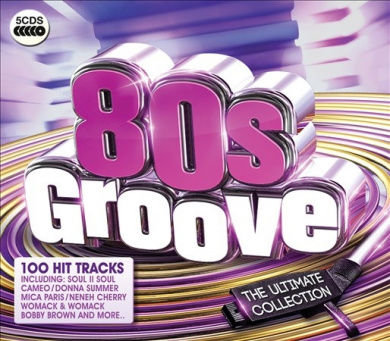 '80s Groove: The Ultimate Collection
