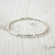 Silver Plated Message Bangle-Best Friend... I honestly don't know what I would do...