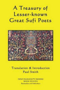 A Treasury of Lesser-Known Great Sufi Poets