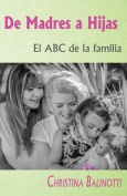 de Madres a Hijas [Spanish]
