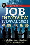 Young Adult's Job Interview Survival Guide