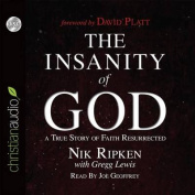 The Insanity of God [Audio]