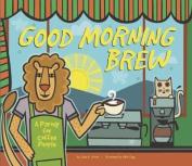 Good Morning Brew