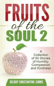 Fruits of the Soul 2
