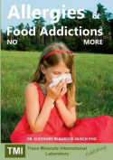 Allergies and Food Addictions