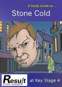 A Study Guide to Stone Cold at Key Stage 4
