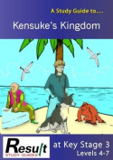 A Study Guide to Kensuke's Kingdom at Key Stage 3