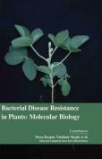 Bacterial Disease Resistance in Plants