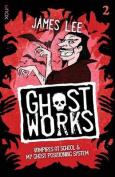 Ghostworks Book 2
