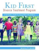 Kid First Divorce Treatment Programme