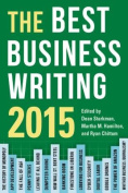 The Best Business Writing