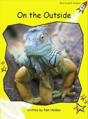 On the Outside (Early Level 2 Non-Fiction Set C)