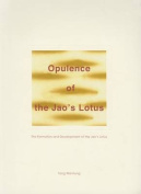 Opulence of the Jao's Lotus