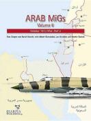 Arab MiGs: October 1973 War