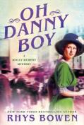 Oh Danny Boy (Molly Murphy Mysteries