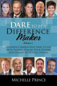 Dare to Be a Difference Maker 5