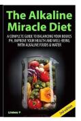 The Alkaline Miracle Diet