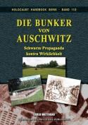 Die Bunker Von Auschwitz [GER]