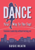Dance Your Way to the Top!