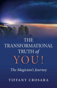 The Transformational Truth of You!
