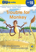 Trouble for Monkey