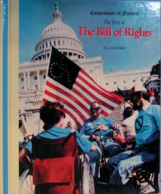 Bill of Rights, the - Cof (Cornerstones of Freedom)