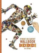 The What on Earth? Wallbook Timeline of Sport