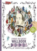 The What on Earth? Wallbook Timeline of Shakespeare