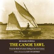 The Canoe Yawl