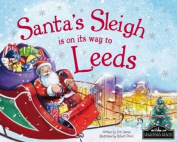Santa's Sleigh is on its Way to Leeds